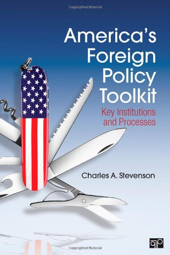 America's Foreign Policy Toolkit Key Institutions and Processes  2013 (Revised) edition cover