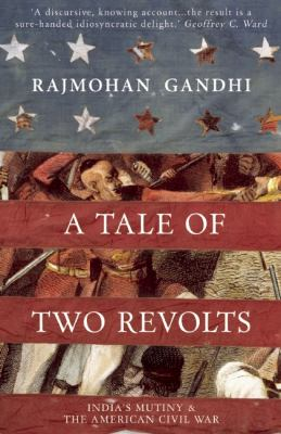 Tale of Two Revolts India's Mutiny and the American Civil War  2011 edition cover