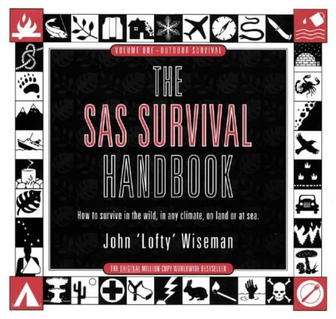 SAS Survival Handbook : How to Survive in the Wild, in Any Climate, on Land or at Sea 1st 1986 9780002171854 Front Cover