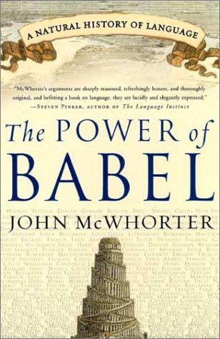 Power of Babel A Natural History of Language  2003 edition cover