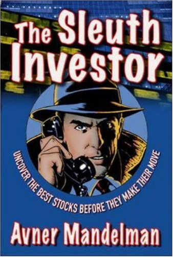 Sleuth Investor Uncover the Best Stocks Before They Make Their Move  2007 9780071481854 Front Cover