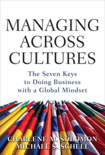 Managing Across Cultures The Seven Keys to Doing Business with a Global Mindset  2009 edition cover