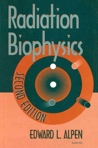 Radiation Biophysics  2nd 1997 (Revised) edition cover