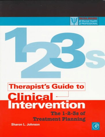 Therapist's Guide to Clinical Intervention The 1-2-3s of Treatment Planning  1997 edition cover