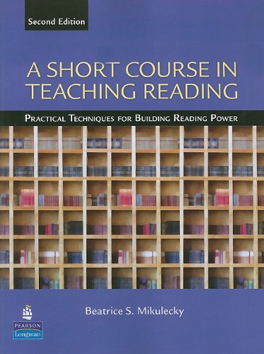 Short Course in Teaching Reading Practical Techniques for Building Reading Power 2nd 2010 edition cover