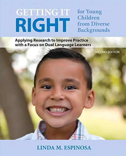 Getting It Right for Young Children from Diverse Backgrounds: Applying Research to Improve Practice With a Focus on Dual Language Learners  2014 edition cover