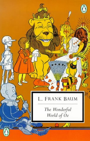 Wonderful World of Oz The Wizard of Oz, the Emerald City of Oz, Glinda of Oz  1998 edition cover