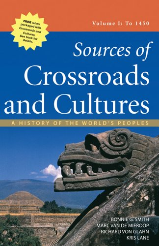 Sources of Crossroads and Cultures - To 1450 A History of the World's Peoples  2012 edition cover
