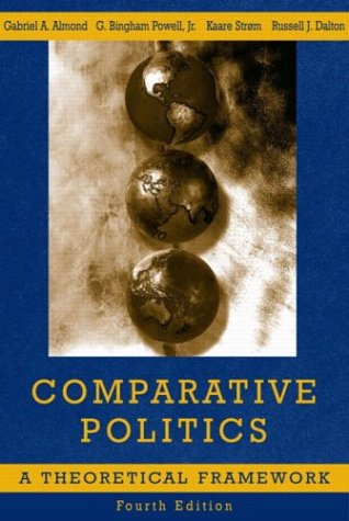 Comparative Politics A Theoretical Framework 4th 2004 9780321089854 Front Cover