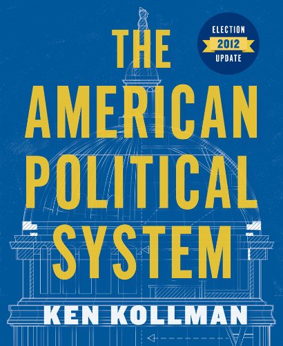 The American Political System:   2012 9780393921854 Front Cover