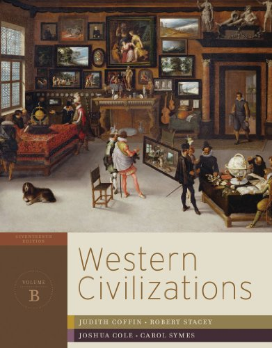 Western Civilizations Their History and Their Culture - Chapter 10-19 17th 9780393934854 Front Cover