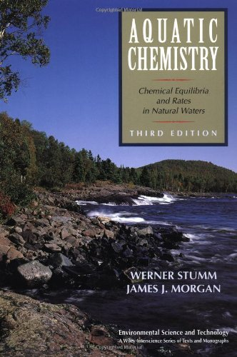 Aquatic Chemistry Chemical Equilibria and Rates in Natural Waters 3rd 1995 (Revised) edition cover