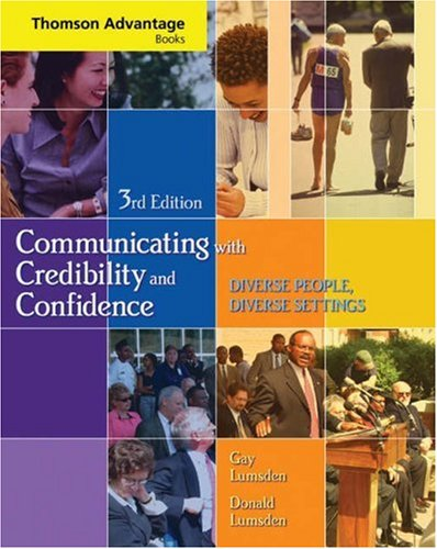Comunicating with Credibility and Confidence  3rd 2006 (Revised) edition cover