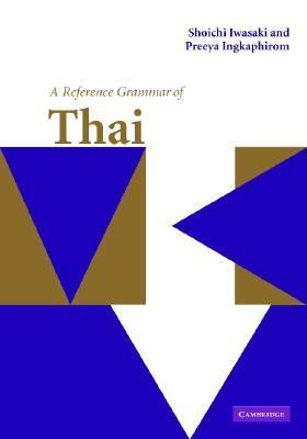 Reference Grammar of Thai   2005 9780521650854 Front Cover