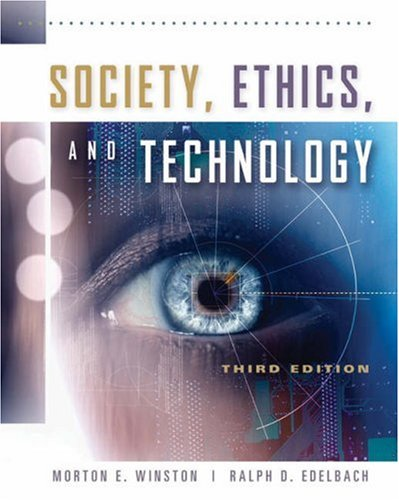 Society, Ethics, and Technology  3rd 2006 (Revised) 9780534520854 Front Cover