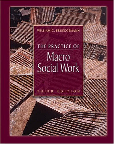 Practice of Macro Social Work  3rd 2006 (Revised) 9780534575854 Front Cover