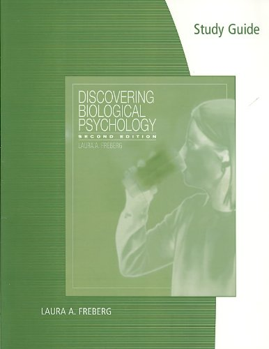 Study Guide for Freberg's Discovering Biological Psychology, 2nd  2nd 2010 9780547177854 Front Cover