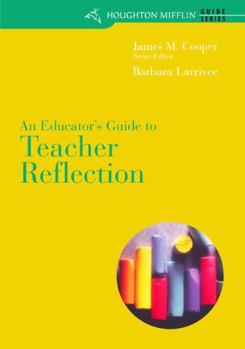 Educator's Guide to Teacher Reflection  6th 2006 (Teachers Edition, Instructors Manual, etc.) edition cover
