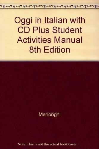 Oggi in Italian with Cd Plus Student Activities Manual 8th Edition 8th 2007 9780618767854 Front Cover