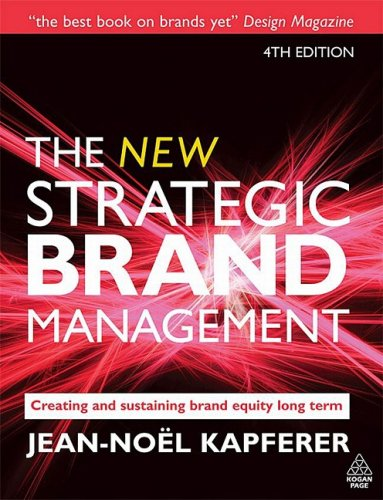 New Strategic Brand Management Creating and Sustaining Brand Equity Long Term 4th 2008 (Revised) 9780749450854 Front Cover