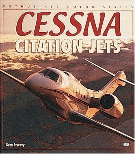 Cessna Citation Jets   1999 (Revised) 9780760307854 Front Cover