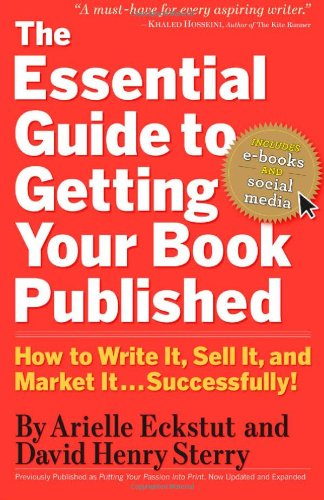 Essential Guide to Getting Your Book Published How to Write It, Sell It, and Market It... Successfully!  2010 edition cover