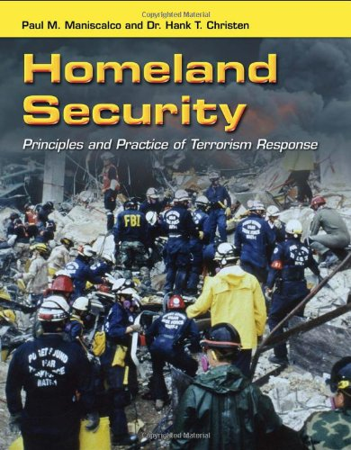 Homeland Security Principles and Practice of Terrorism Response  2011 (Revised) edition cover