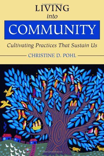 Living into Community Cultivating Practices That Sustain Us  2011 edition cover