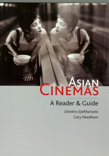 Asian Cinemas A Reader and Guide  2006 edition cover