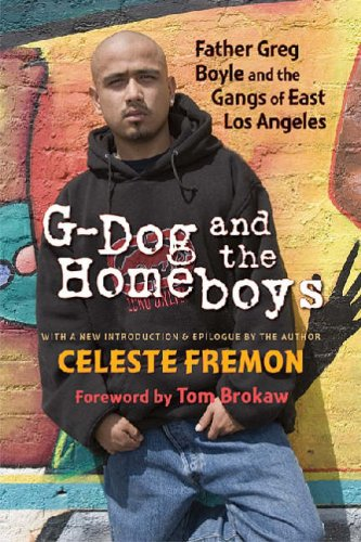 G-Dog and the Homeboys Father Greg Boyle and the Gangs of East Los Angeles  2008 (Revised) edition cover