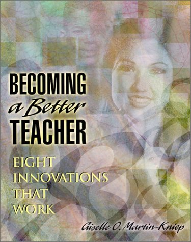 Becoming a Better Teacher Eight Innovations That Work  2000 edition cover