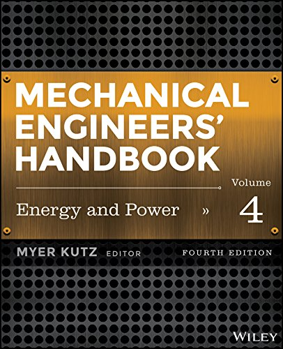 Mechanical Engineers' Handbook Energy and Power 4th 2015 9781118112854 Front Cover