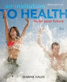 Invitation to Health Building Your Future, Brief Edition (Book Only) 8th 2014 edition cover