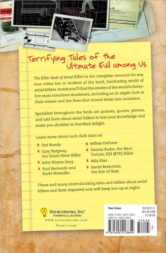 Killer Book of Serial Killers Incredible Stories, Facts and Trivia from the World of Serial Killers N/A edition cover