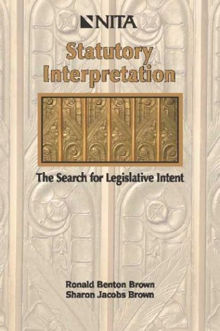 Statutory Interpretation : The Search for Legislative Intent 1st 2002 edition cover