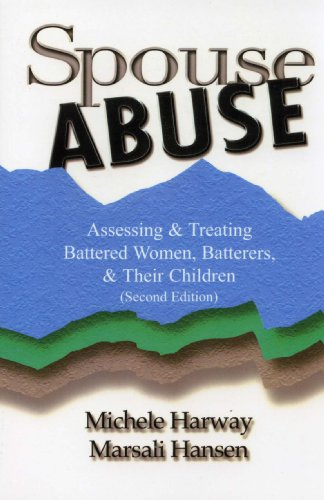 Spouse Abuse Assessing and Treating Battered Women, Batterers, and Their Children 2nd 2004 edition cover