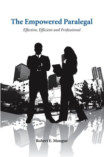Empowered Paralegal Effective, Efficient and Professional  2009 edition cover