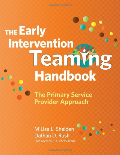 Early Intervention Teaming Handbook The Primary Service Provider Approach  2013 edition cover
