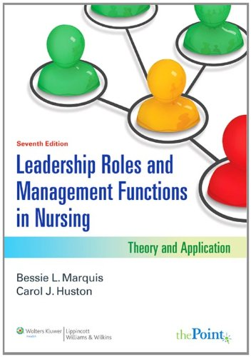 Leadership Roles and Management Functions in Nursing Theory and Application 7th 2010 (Revised) edition cover