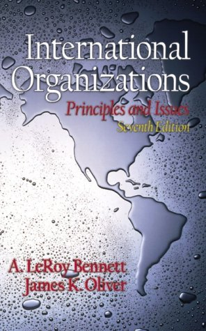 International Organizations Principles and Issues 7th 2002 (Revised) edition cover