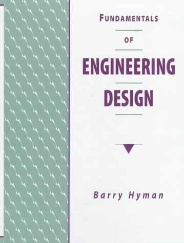 Fundamentals of Engineering Design   1998 9780135313855 Front Cover