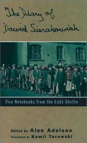 Diary of Dawid Sierakowiak Five Notebooks from the Lodz Ghetto  1996 (Reprint) edition cover
