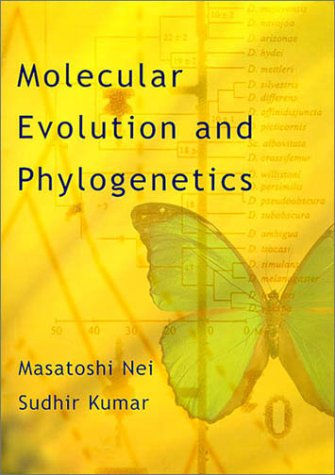 Molecular Evolution and Phylogenetics   2000 edition cover