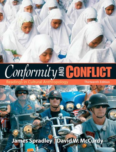 Conformity and Conflict Readings in Cultural Anthropology 13th 2009 edition cover