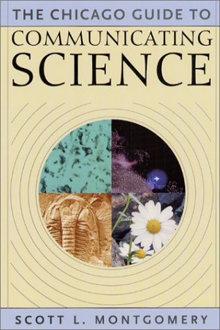 Chicago Guide to Communicating Science   2003 edition cover