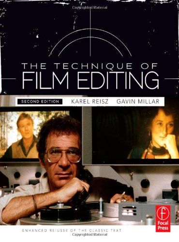 Technique of Film Editing Enhanced Reissue of the Classic Text 2nd 2010 (Revised) edition cover