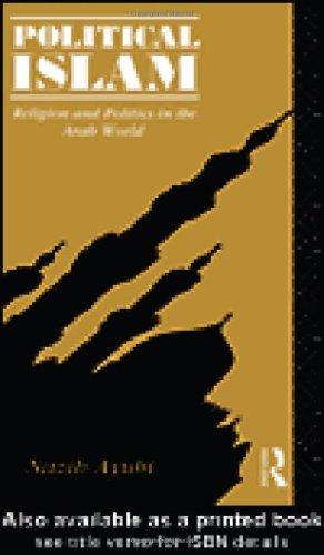 Political Islam Religion and Politics in the Arab World  1993 edition cover
