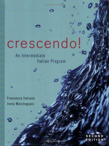 Crescendo! An Intermediate Italian Program 2nd 2007 edition cover