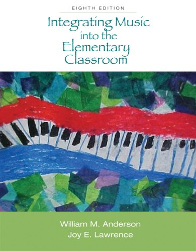 Integrating Music into the Elementary Classroom (with Resource Center Printed Access Card)  8th 2010 edition cover