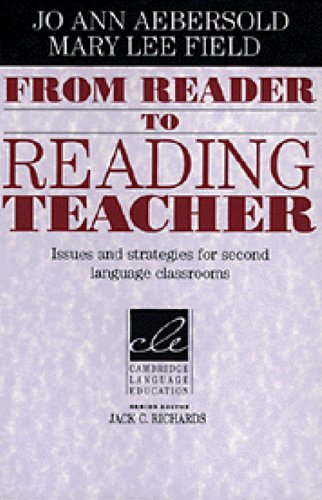 From Reader to Reading Teacher Issues and Strategies for Second Language Classrooms  1997 edition cover